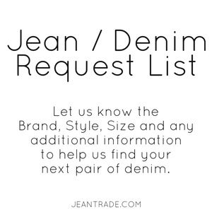 Jean / Denim Request List